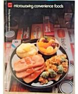 MICROWAVING CONVENIENCE FOODS, MICROWAVE COOKING LIBRARY BARBARA METHVEN... - $11.98