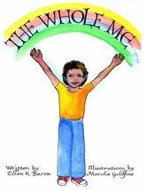 The Whole Me [Paperback] Baron, Ellen K. - $39.55