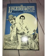 1983 The LONG RIDERS WINTER Hardcover Book by FRANK CALKINS 1st Edition ... - $14.01