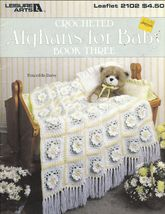Afghans For Baby Book Three 9 Crochet Designs  - $12.00