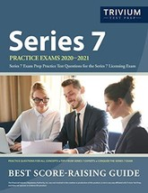 Series 7 Practice Exams 2020-2021: Series 7 Exam Prep Practice Test Questions fo