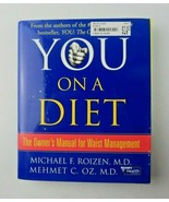 YOU on a Diet The Owner's Manual Waist Management Book Dr. Oz & Dr. Roizen  - $4.00