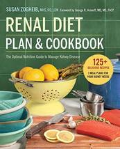 Renal Diet Plan and Cookbook: The Optimal Nutrition Guide to Manage Kidn... - $4.85
