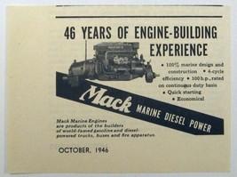 1946 Print Ad Mack Marine Diesel Engines 46 Years of Experience - $9.80