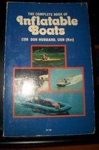 The Complete Book of Inflatable Boats [Paperback] Hubbard, Don - $34.99