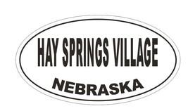 Hay Springs Village Oval Bumper Sticker or Helmet Sticker D5076 Oval - $1.39+