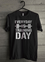 Everyday is a training day Men's T-Shirt - Custom (1706) - $19.12+