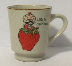 Strawberry Shortcake Life Is Delicious Mug Coffee Cup American Greetings - $19.79