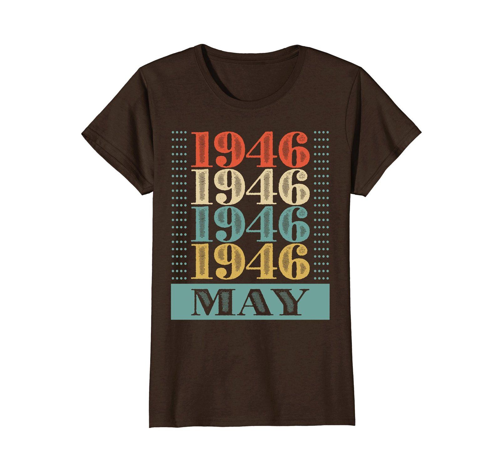 Funny Shirts - Retro Classic Vintage May 1946 72nd Birthday Gift 72 yrs old Wowe image 5