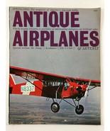 Vintage ANTIQUE AIRPLANES Aviation Magazine Spring 1962 Edition - $9.89