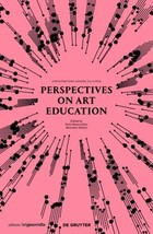 Perspectives on Art Education: Conversations Across Cultures (Rector) - $41.95