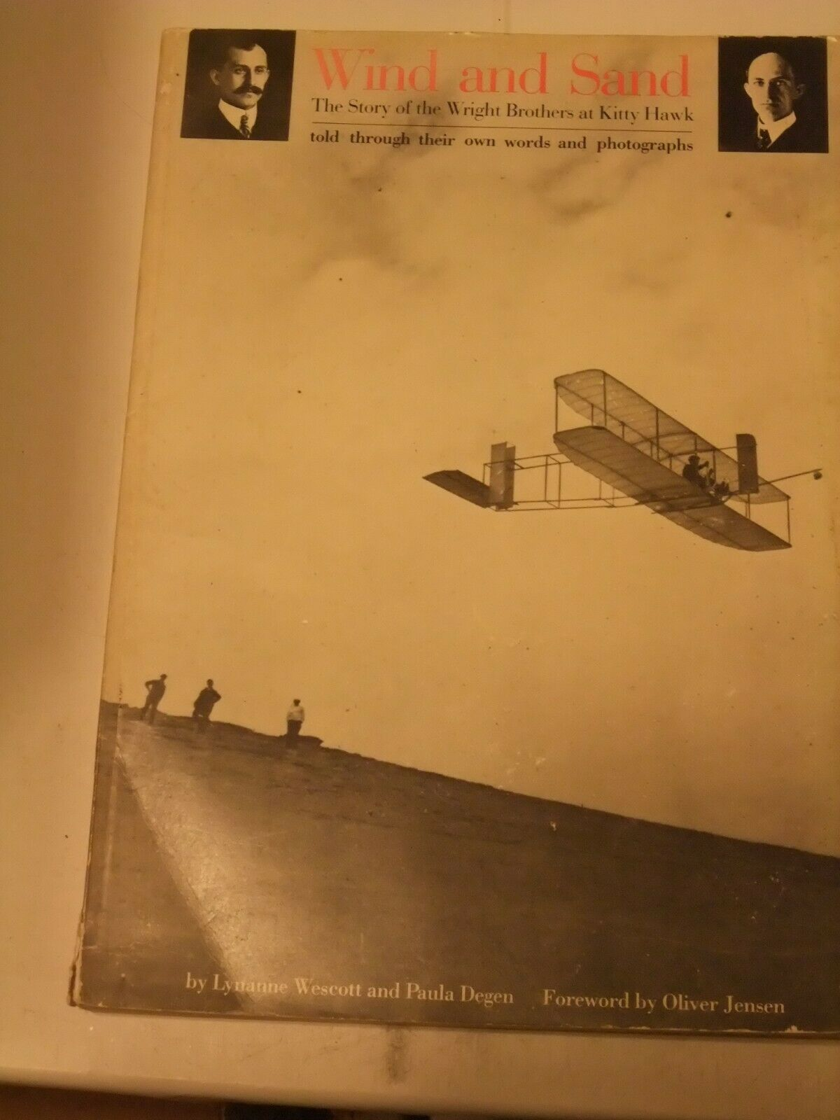 Primary image for Wind and Sand : Story of the Wright Brothers by Lynanne B. Wescott, Paula Degan