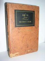 How to Live 365 Days A Year by John Schindler, M.D. (HC,1955) - $8.95