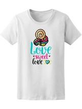 Cute Colorful Love Sweet Love Women's Tee -Image by Shutterstock - $9.86+