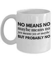 """What She Means Mugs """"Funny Mug For Women"""" Mug With Quote Sayings - No Me... - $14.95"""