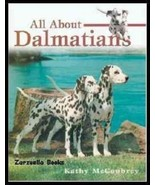All About Dalmatians :  Kathy McCoubrey :  New Softcover @ZB - $45.50