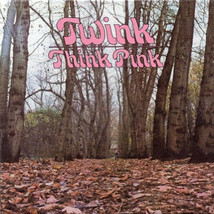 Twink – Think Pink CD - $19.99