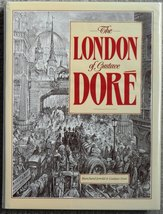 The London of Gustave Dore Blanchard Jerrold Hardcover Edition Rare 1989 - $34.50