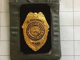 Obsolete El Paso County Texas Sheriff's Posse Badge - $175.00