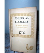 American Cookery By Ameli Simmons An Americn Orphan 1969 Reprint - $14.99