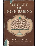 The Art Of Fine Baking Cookbook 1961 Hardcover Paula Peck Recipes Frangi... - $15.87