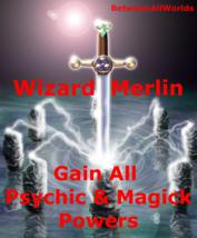 xzv Wizard Merlin GainAll Magick + Pychic Powers & Wealth BetweenAllWorl... - $125.34