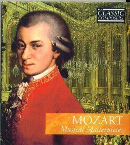 Mozart Musical Masterpieces. International Masters Classic Composers No. 3. Book