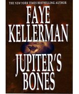 Jupiter's Bones: A Novel (Peter Decker & Rina Lazarus Novels) Kellerman,... - $7.40