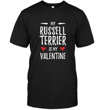 My Russell Terrier Is My Valentine TShirt for Dog Mom - $17.99+