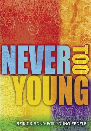 Never too young spirit   song for young people 20344
