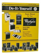 Electric Range Do-it-yourself Easy to follow photographs & Step by Step Repairs