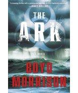 The Ark: A Novel [Paperback] Morrison, Boyd - $9.90