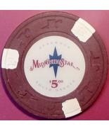 $5 Casino Chip. Midnight Star, Deadwood, SD. W05. - $5.99