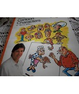 Drawing Cartoon Characters by Bruce Blitz - $20.00