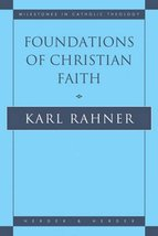 Foundations of Christian Faith: An Introduction to the Idea of Christianity [Pap image 2