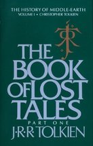 The Book of Lost Tales (History of Middle-earth) J. R. R. Tolkien and Ch... - $4.95