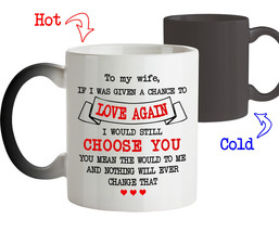 Coffee Mug Love Anniversary Gift for Wife Love again I would still Choos... - $18.95+