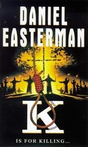 K is for Killing [Paperback] Daniel Easterman