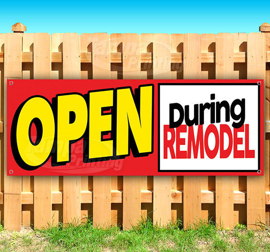 OPEN DURING REMODEL Advertising Vinyl Banner Flag Sign Many Sizes USA