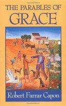 The Parables of Grace [Nov 01, 1990] Capon, Robert Farrar - $17.51