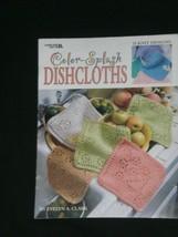 Leisure Arts Color Splash Dishcloths 15 Knit Designs By Evelyn Clark #3394 - $4.99