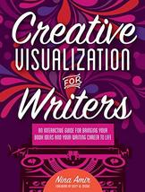 Creative Visualization for Writers: An Interactive Guide for Bringing Yo... - $11.86