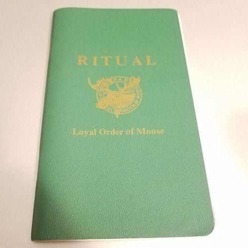 Ritual Loyal Order Of Moose International Lodge Book 64 ...