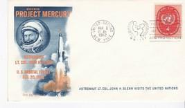 JOHN GLENN VISITS THE UNITED NATIONS PROJECT MERCURY MARCH 2 1962 - $3.98
