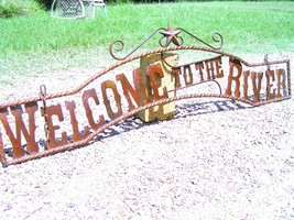 Metal Welcome to the RIVER Sign Wall Entry Gate bz - $124.98