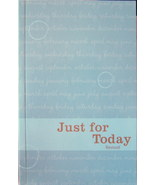 Just for Today: Daily Meditations for Recovering Addicts Paperback Newes... - $14.78
