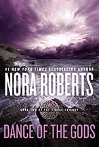 Dance of the Gods (Circle Trilogy) [Paperback] Roberts, Nora image 2