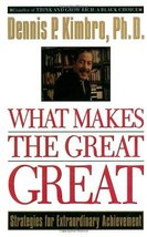 What Makes the Great Great: Strategies for Extraordinary Achievement [Paperback] image 1