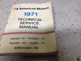 1971 AMC Gremlin Hornet Matador Technical Repair Service Shop Manual OEM... - $39.55