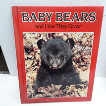 Baby bears and how they grow [Books for young explorers] - $7.90